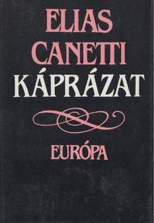 Elias Canetti - Káprázat [antikvár]
