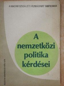 Balogh András - A nemzetközi politika kérdései 1978-1979 [antikvár]