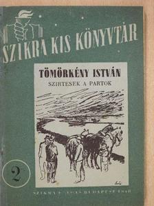 Tömörkény István - Szirtesek a partok [antikvár]