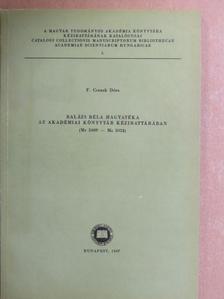 F. Csanak Dóra - Balázs Béla hagyatéka az Akadémiai Könyvtár kézirattárában [antikvár]