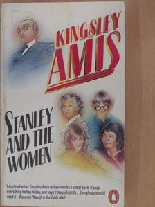 Kingsley Amis - Stanley and the women [antikvár]