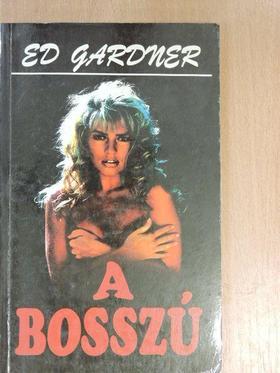 Ed Gardner - A bosszú [antikvár]