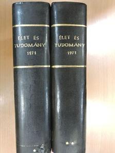 Dr. Kovalovszky Miklós - Élet és Tudomány 1971. (nem teljes évfolyam) I-II. [antikvár]
