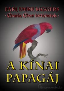 Biggers Earl Derr - A kínai papagáj [eKönyv: epub, mobi]