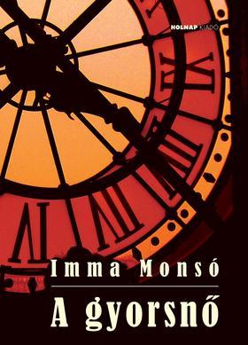 Imma Monsó - A gyorsnő