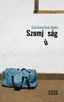 Szentmártoni János - Szomjúság