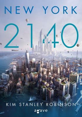 Kim Stanley Robinson - New York 2140