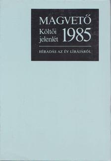 Parancs János - Költői jelenlét 1985. [antikvár]