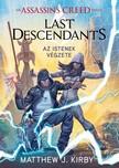 Matthew J. Kirby - Assassin's Creed - Last Descendants: Istenek végzete [eKönyv: epub, mobi]