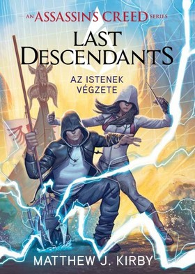 Matthew J. Kirby - Assassin's Creed - Last Descendants: Istenek végzete [eKönyv: epub, mobi]