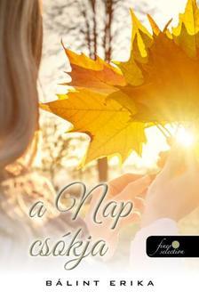 Bálint Erika - A nap csókja