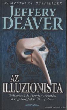 Jeffery Deaver - Az illuzionista [antikvár]