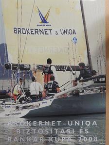 Garab Gergely - Brokernet-Uniqa Biztosítási és Bankár Kupa, 2008 [antikvár]