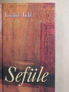 Fenákel Judit - Sefüle [antikvár]