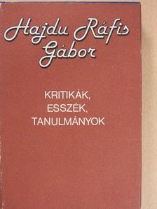 Hajdu Ráfis Gábor - Kritikák, esszék, tanulmányok [antikvár]