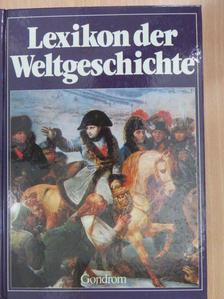 Lexikon der Weltgeschichte [antikvár]