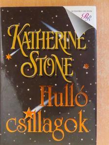 Katherine Stone - Hulló csillagok [antikvár]