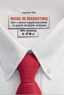 Jagodics Rita - MADE IN MARKETING -  Ahol a sikeres nagykereskedmi és gyártói stratégiák születnek.