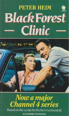 Peter Heim - Black Forest Clinic [antikvár]