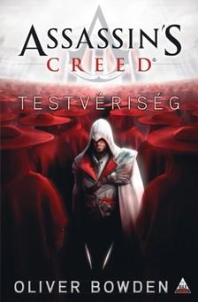 Oliver Bowden - Assassin's Creed: Testvériség [eKönyv: epub, mobi]