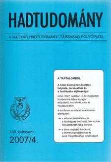 Nagy László - Hadtudomány XVII. évfolyam 2007/4. [antikvár]