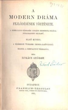 Lukács György - A modern dráma fejlődésének története I-II. [antikvár]