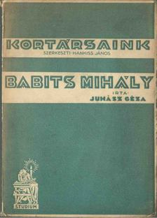 Juhász Géza - Babits Mihály [antikvár]