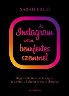 Sarah Frier - Az Instagram sztori bennfentes szemmel [eKönyv: epub, mobi]