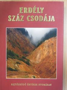 Batiz Réka - Erdély száz csodája [antikvár]