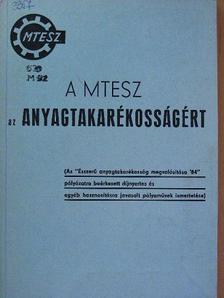 Domak Péter - A MTESZ az anyagtakarékosságért [antikvár]