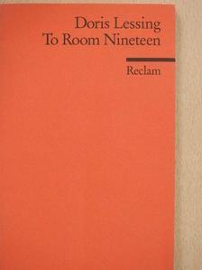 Doris Lessing - To Room Nineteen [antikvár]