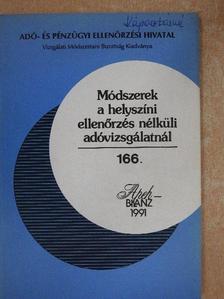 Azurákné Horváth Zsuzsa - Módszerek a helyszíni ellenőrzés nélküli adóvizsgálatnál [antikvár]
