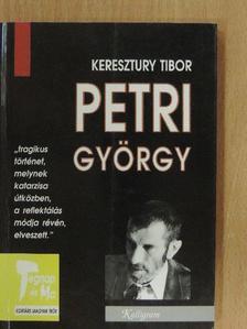 Keresztury Tibor - Petri György [antikvár]