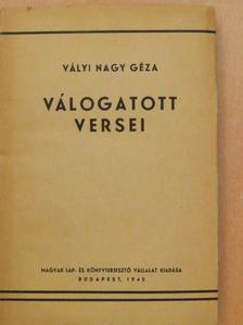 Vályi Nagy Géza - Vályi Nagy Géza válogatott versei 1917-1943 [antikvár]