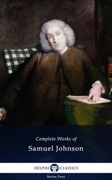 Johnson Samuel - Delphi Complete Works of Samuel Johnson (Illustrated) [eKönyv: epub, mobi]