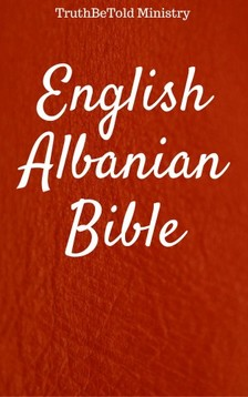 TruthBeTold Ministry, Joern Andre Halseth, Rainbow Missions - English Albanian Bible 5 [eKönyv: epub, mobi]