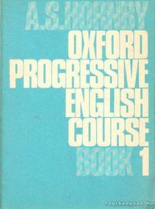 HORNBY, A S - Oxford Progressive English Course Book 1. [antikvár]