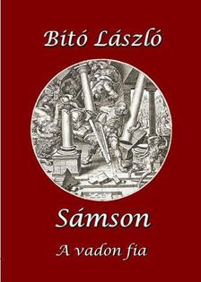 Bitó László - Sámson - A vadon fia