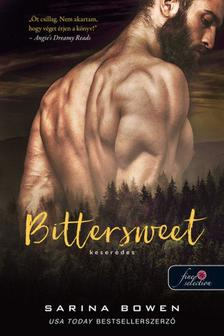 Sarina Bowen - Bittersweet - Keserédes (True North 1.)
