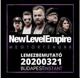 New Level Empire - Megtörténtünk CD
