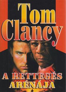 Tom Clancy - A rettegés arénája [antikvár]