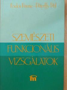 Fodor Ferenc - Szemészeti funkcionális vizsgálatok [antikvár]