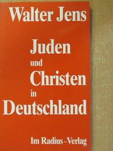 Walter Jens - Juden und Christen in Deutschland [antikvár]