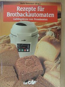 Rezepte für Brotbackautomaten [antikvár]