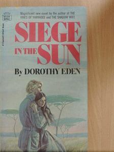 Dorothy Eden - Siege in the Sun [antikvár]