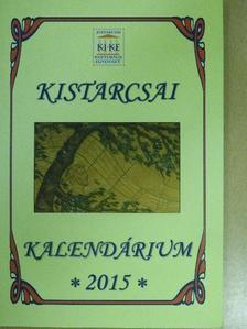 Major László - Kistarcsai Kalendárium 2015 [antikvár]
