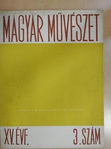Bernáth Aurél - Magyar művészet 1948/3. [antikvár]