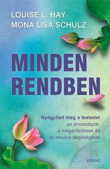 LOUISE L. HAY - MINDEN RENDBEN