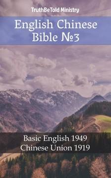 TruthBeTold Ministry, Joern Andre Halseth, Samuel Henry Hooke - English Chinese Bible 3 [eKönyv: epub, mobi]