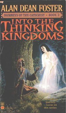 Alan Dean Foster - Into the Thinking Kingdoms [antikvár]